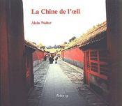 La Chine de l'oeil - Couverture - Format classique