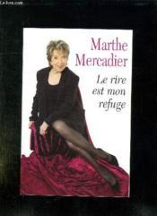 Le Rire Est Mon Refuge. - Couverture - Format classique