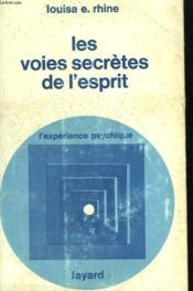 Les Voies Secretes De L'Esprit. - Couverture - Format classique