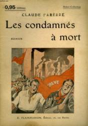 Les Condamnes A Mort. Collection : Select Collection N° 147 - Couverture - Format classique