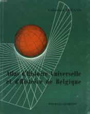 Cours D'Histoire A L'Usage De L'Enseignement Moyen. Atlas D'Histoire Universelle - Couverture - Format classique