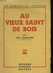 Au Vieux Saint De Bois - Couverture - Format classique