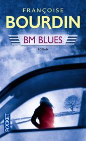 Vente  BM blues  - Francoise Bourdin