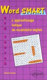 Word Smart L'Apprentissage Ludique Du Vocabulaire Anglais Word Search - Intérieur - Format classique