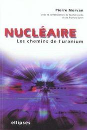 Nucleaire Les Chemins De L'Uranium - Intérieur - Format classique