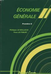 Economie generale 1°g 90 - Couverture - Format classique