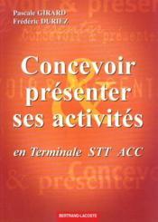 Concevoir ; presenter ses activites en terminale stt acc ; exercices - Couverture - Format classique