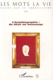 Autobiographie: Du Desir Aumensonge - Couverture - Format classique