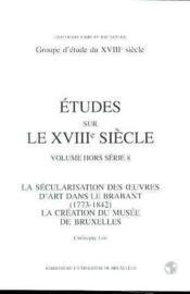 La Secularisation Des Oeuvres D'Art Dans Le Brabant - Couverture - Format classique