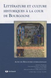 Revue Le Moyen Age N.112.3 ; Littérature Et Culture Historiques A La Cour De Bourgogne - Couverture - Format classique