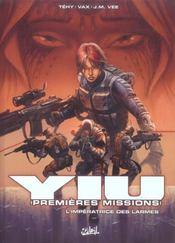 Yiu, premières missions t.3 ; l'impératrice des larmes - Intérieur - Format classique