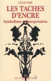 Les Taches D'Encre - Symbolisme Et Interpretation - Couverture - Format classique