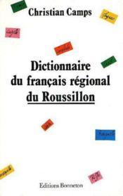 Dictionnaire du francais regional du roussillon - Couverture - Format classique