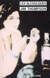 Les alcooliques - Couverture - Format classique