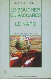 Le Boucher Du Vaccares Suivi De Le Napo - Couverture - Format classique
