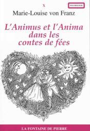 L'Animus Et L'Anima Dans Les Contes De Fees - Couverture - Format classique