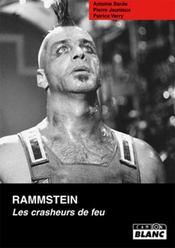 Rammstein ; les crasheurs de feu - Intérieur - Format classique