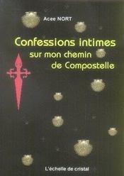 Confessions intimes ; sur mon chemin de compostelle - Intérieur - Format classique