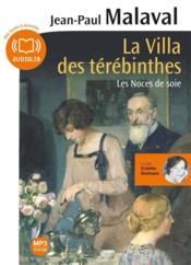 Les noces de soie t.2 ; la villa des Térébinthes - Couverture - Format classique