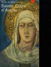 Sainte Claire D'Assise Lumiere Dans Le Christ - Couverture - Format classique