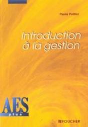 Vente livre :  Introduction A La Gestion  - Pottier