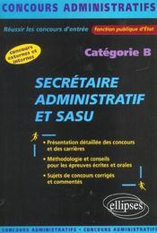 Secretaire Administratif Et Sasu Categorie B Concours Externes Et Internes Fonction Publique D'Etat - Intérieur - Format classique