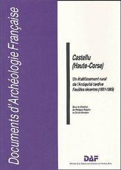 Castellu (Haute-Corse) ; un établissement rural de l'antiquité tardive ; fouilles récentes (1981-1985) - Couverture - Format classique