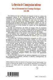 La Question De L'Immigration Indienne Dans Son Environnement Socio-Economique Martiniquais, 1848-1900 - 4ème de couverture - Format classique
