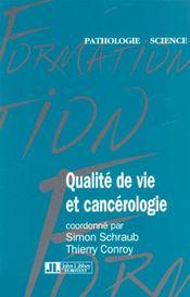 Qualite De Vie Et Cancerologie - Intérieur - Format classique