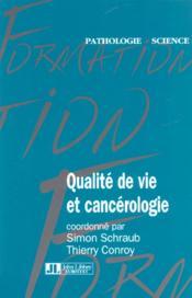 Qualite De Vie Et Cancerologie - Couverture - Format classique