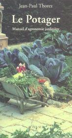Le Potager ; Manuel D'Agronomie Jardiniere - Intérieur - Format classique