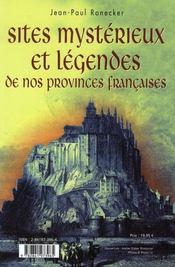 Sites mystérieux et légendes de nos provinces françaises - 4ème de couverture - Format classique