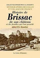 Histoire de Brissac, de son château et des familles qui l'ont possédé - Couverture - Format classique
