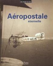 Aeropostale Eternelle - Intérieur - Format classique