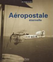 Aeropostale Eternelle - Couverture - Format classique