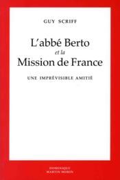 Abbe berto et la mission de france - Couverture - Format classique