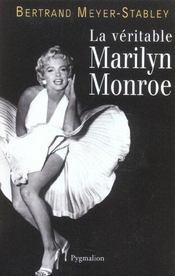 La Veritable Marilyn Monroe - Intérieur - Format classique