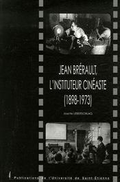 Jean brérault, l'instituteur cinéaste (1898-1973) - Intérieur - Format classique