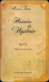 Histoire de l'hystérie - Couverture - Format classique