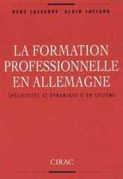 La Formation Professionnelle En Allemagne ; Specificites Et Dynamique D'Un Systeme - Intérieur - Format classique
