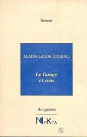 Le gange et rien - Couverture - Format classique