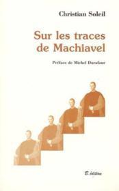 Sur Les Traces De Machiavel - Couverture - Format classique