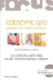 Coenzyme Q10 ; la star des anti-age - Couverture - Format classique