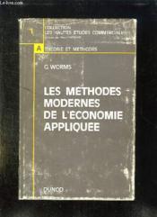 Les Methodes Modernes De L Economie Appliquee. Nouveau Tirage. - Couverture - Format classique