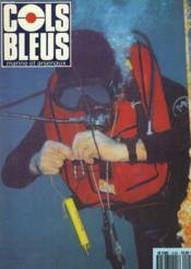 COLS BLEUS. HEBDOMADAIRE DE LA MARINE ET DES ARSENAUX N°2126 DU 1er JUIN 1991. LE SYSTEME LAGADMOR par B. MAHE / GUERRE DES MINES : LA FRANCE DANS LE CLUB DES GRANDS par LE CAP. DE FREGATE LEPEU / LES SAINTES, TERRES DES MARINS par L'AAM HECHES ET ... - Couverture - Format classique