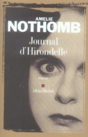 Journal d'hirondelle  - Amelie Nothomb