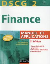 DSCG 2 ; finance ; manuel et applications (5e édition)  - Pascal Barneto - Georges Gregorio