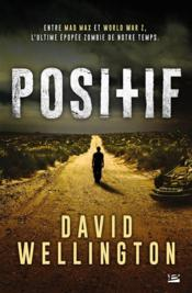 Vente livre :  Positif  - David Wellington