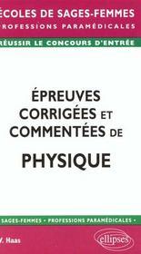 Epreuves Corrigees Et Commentees De Physique - Intérieur - Format classique