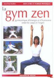 Gymnastique Zen (La) - Intérieur - Format classique